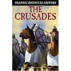 Crusades - Graphic Medieval History