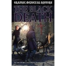 The Black Death - Graphic Medieval History
