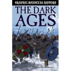 The Dark Ages and the Vikings - Graphic Medieval History