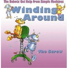 Winding Around The Screw - The Robotx Get Help from Simple Machines