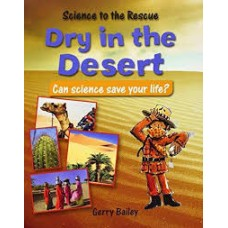 Dry in the Desert - Science to the Rescue