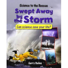 Swept Away by the Storm - Science to the Rescue