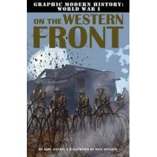 On The Western Front - Graphic Modern History WW1