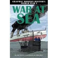 War at Sea - Graphic Modern History WW1
