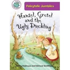 Hansel Gretel and The Ugly Duckling - Tadpoles Fairy Tale Jumbles