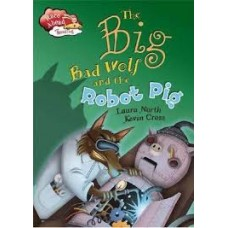Big Bad Wolf and the Robot Pig - Race Ahead With Reading