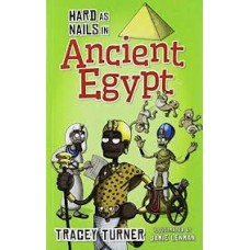 Ancient Egypt - Hard as Nails in History