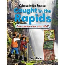Caught in the Rapids - Science to the Rescue
