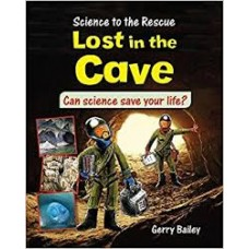 Lost in the Cave - Science to the Rescue