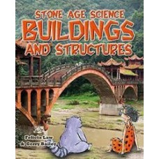 Buildings and Structures - Stone Age Science