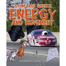 Energy and Movement - Stone Age Science