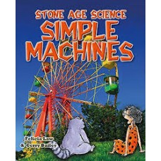 Simple Machines - Stone Age Science