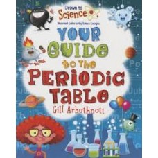 Your Guide to the Periodic Table - Drawn to Science Guides