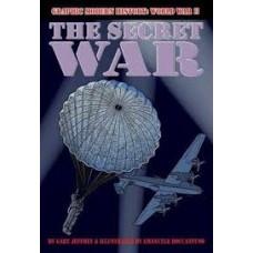 The Secret War - Graphic Modern History WW2