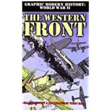 The Western Front - Graphic Modern History WW2