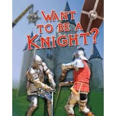 Want to Be A Knight - Crabtree Connections