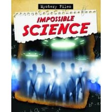 Impossible Science - Mystery Files