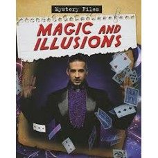 Magic and Illusions - Mystery Files