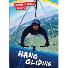 Hang Gliding - Ultimate Thrill Sports