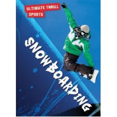 Snowboarding - Ultimate Thrill Sports