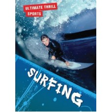 Surfing - Ultimate Thrill Sports