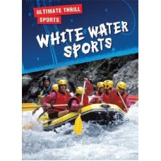 White Water Sports - Ultimate Thrill Sports