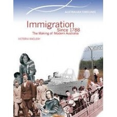 Immigration Since 1788  - Australian Timelines