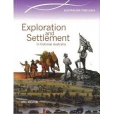 Exploration and Settlement in Colonial Australia - PB - Australian Timelines