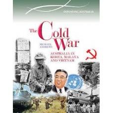 Australia and The Cold War - Korea Malaya Vietnam - Australian Timelines