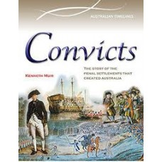 Convicts: The Era of Transportation - Australian Timelines