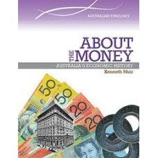 About The Money - Australias Economic History - Australian Society
