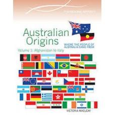 Australian Origins Volume 1 - Afghanistan - Italy