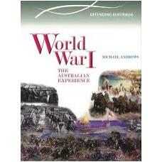 World War 1 - Defending Australia - Australian Timelines