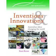 Inventors and Innovators - Great Australian Ideas