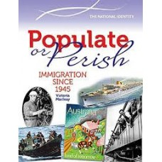 Populate or Perish - Immigration Since 1945 - Australian Timelines