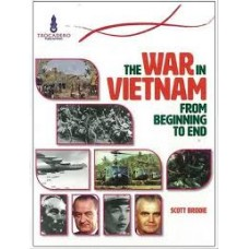 The War in Vietnam - How It Began and Ended - Australian Timelines