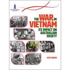 The War in Vietnam - Its Impact on Australian Society - Australian Timelines