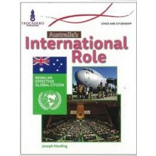 Australia s International Role - Australian Society