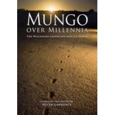 Mungo Over Millennia - The Willandra Landscape and Its People