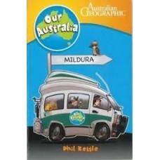 Mildura - Our Australia - Australian Geographic