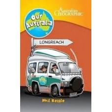 Longreach - Our Australia - Australian Geographic