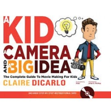 A Kid A Camera and a Big Idea