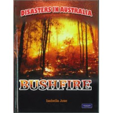Bushfires - Disasters in Australia