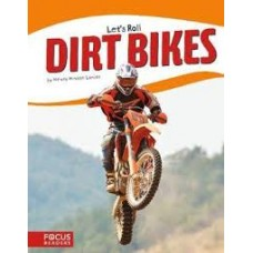 Dirt Bikes -  Let's Roll