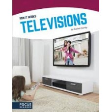 Televisions - How It Works