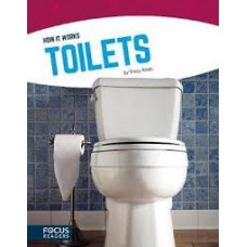 Toilets - How It Works