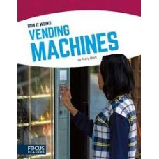 Vending Machines - How It Works