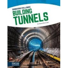 Building Tunnels - Engineering Challenges