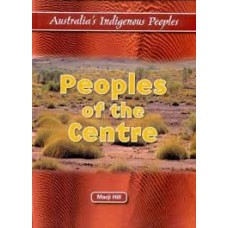 Peoples of the Centre Australia s Indigenous People
