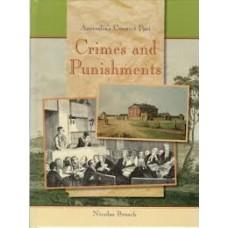 Crimes and Punishment - Australias Convict Past